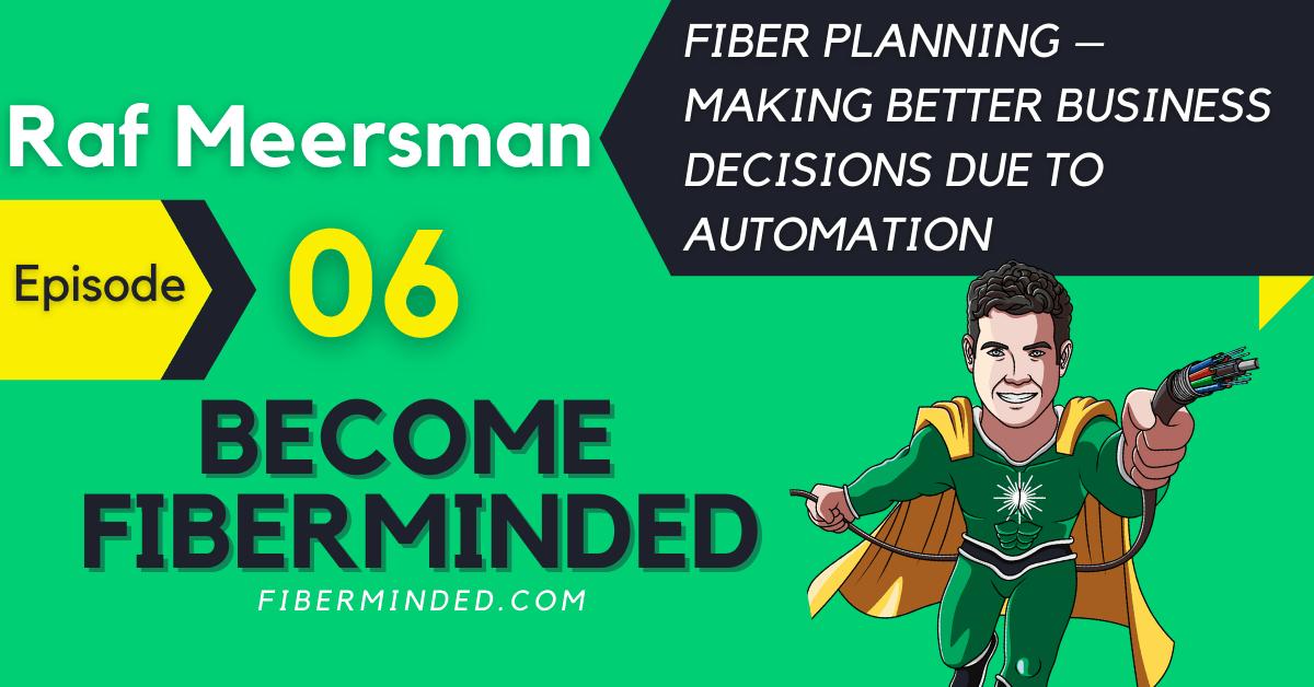 banner for episode 6 on fiber planning